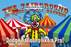 Laugh Clown Professional Balloon Dodger game screenshot. 'The fairground is where it all happens!'